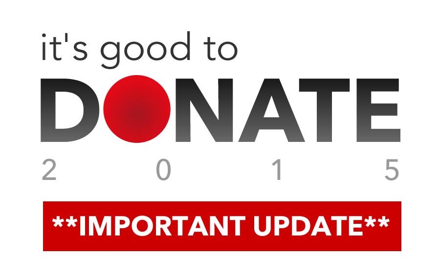 Its Good to DONATE 2015 *UPDATE*